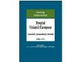 Eveniment editorial – Dreptul Uniunii Europene. Comentarii, jurisprudenta si doctrina